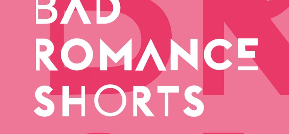 Bad Romance Shorts – 11.02 godz.20:00