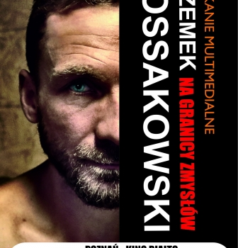 Spotkanie zPrzemkiem Kossakowskim – 29.01. godz.20:15