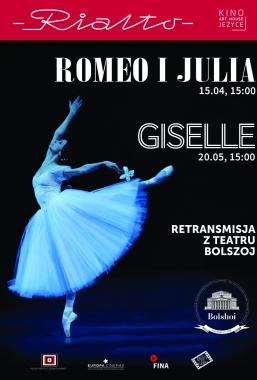 Romeo iJulia – balet Teatru Bolszoj – 15.04, godz.15:00