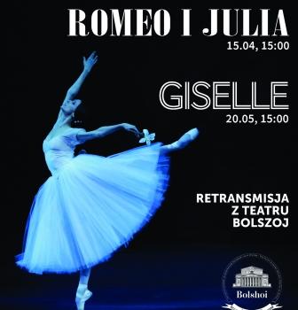 Giselle – balet Teatru Bolszoj – 20.05, godz.15:00