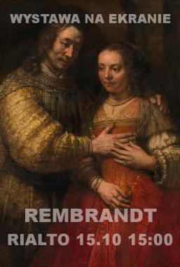 Rembrandt – Wystawa naekranie – 15.1015:00