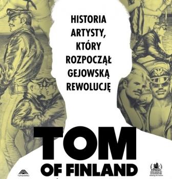 Tom of Finland – pokaz wramach Poznań Pride Week 18.09, 21:00