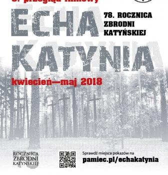 Echa Katynia – przegląd filmowy – 16.04.2018