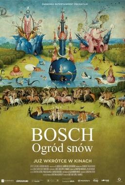 Bosch – Ogród snów – 10.03, godz.17:30
