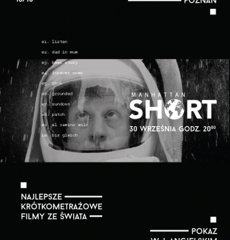 Manhattan Short film Festival – 30.09, godz. 20:00