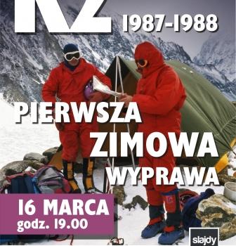 K2 Pierwsza zimowa wyprawa – 16.03, godz.19:00 i21:00