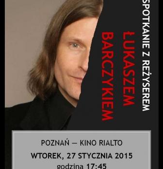 Spotkanie zreżyserem filmu Hiszpanka – Łukaszem Barczykiem
