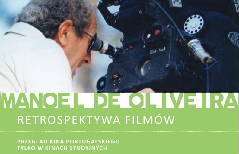 RETROSPEKTYWA FILMÓW MANOELA DE OLIVIERY