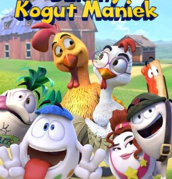 Dzielny kogut Maniek – od6.05